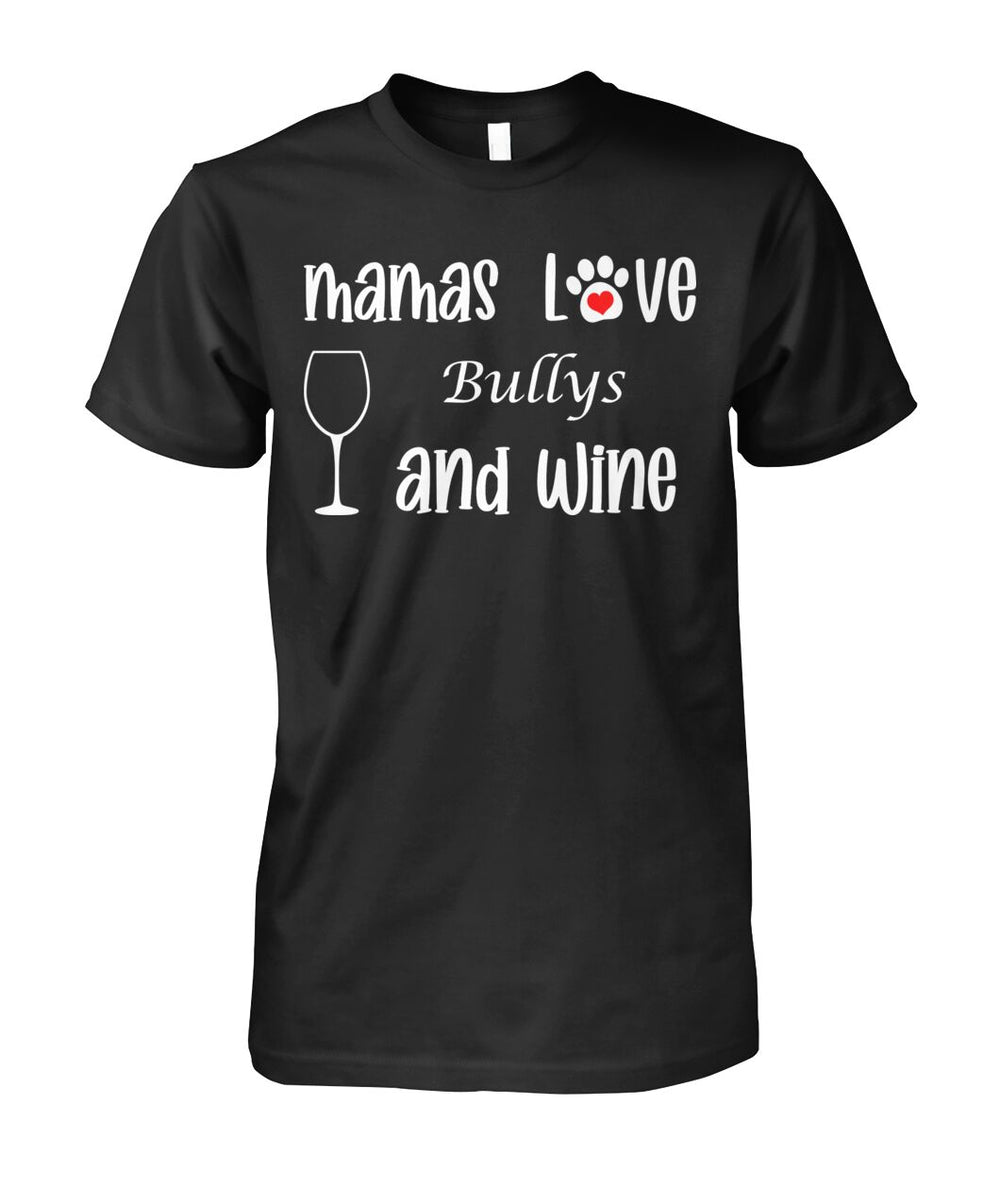 Mamas Love Bullys and Wine