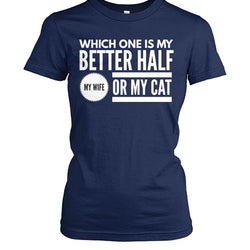 Which One Is My Better Half My Wife or My Cat