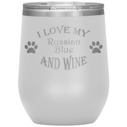 I Love My Russian Blue and Wine