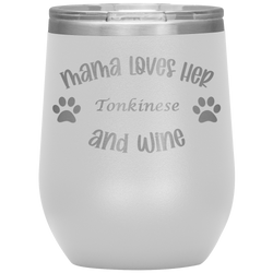 Mama Loves Her Tonkinese and Wine