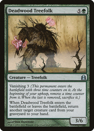 Deadwood Treefolk [Commander 2011] | Accidentally Cool Games