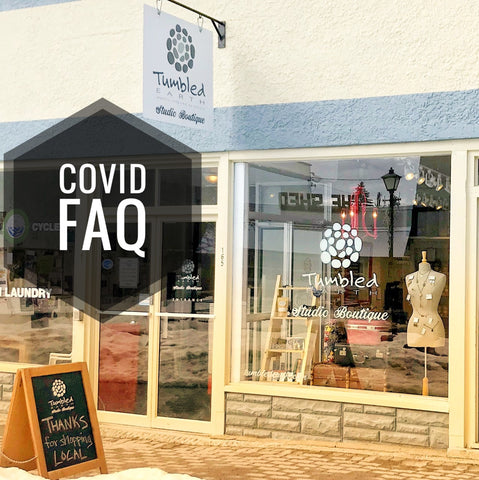 tumbled earth studio boutique, Kimberley Platzl boutique store, COVID 19 faqs