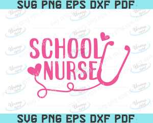 School nurse SVG,SVG Files For Silhouette, Files For Cricut, SVG, DXF, EPS, PNG Instant Download