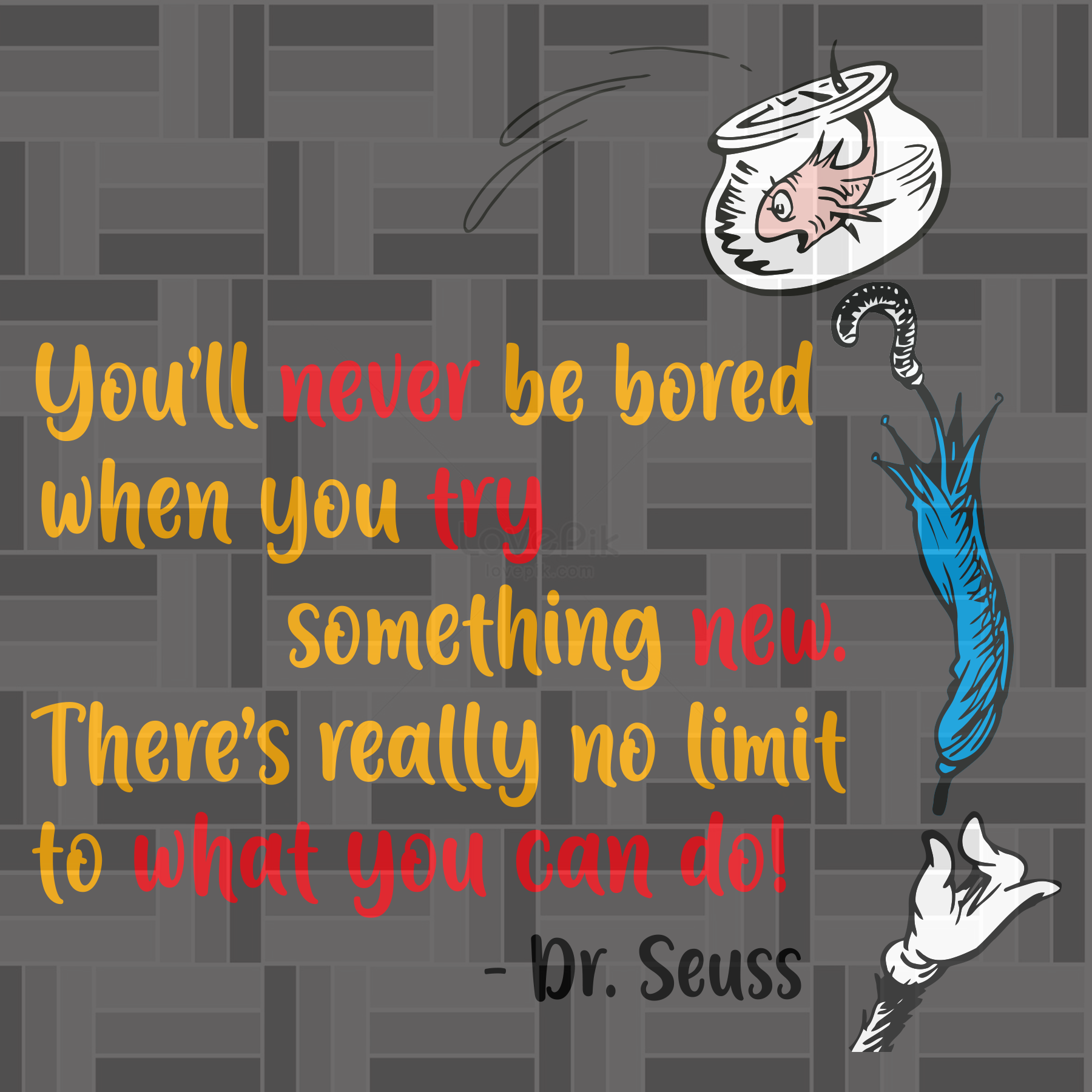 YOU'LL NEVER BE BORED - DR SEUSS svg, dr seuss svg, dr seuss quotes, SVG Files, SVG Files For Cricut, Digital Files.