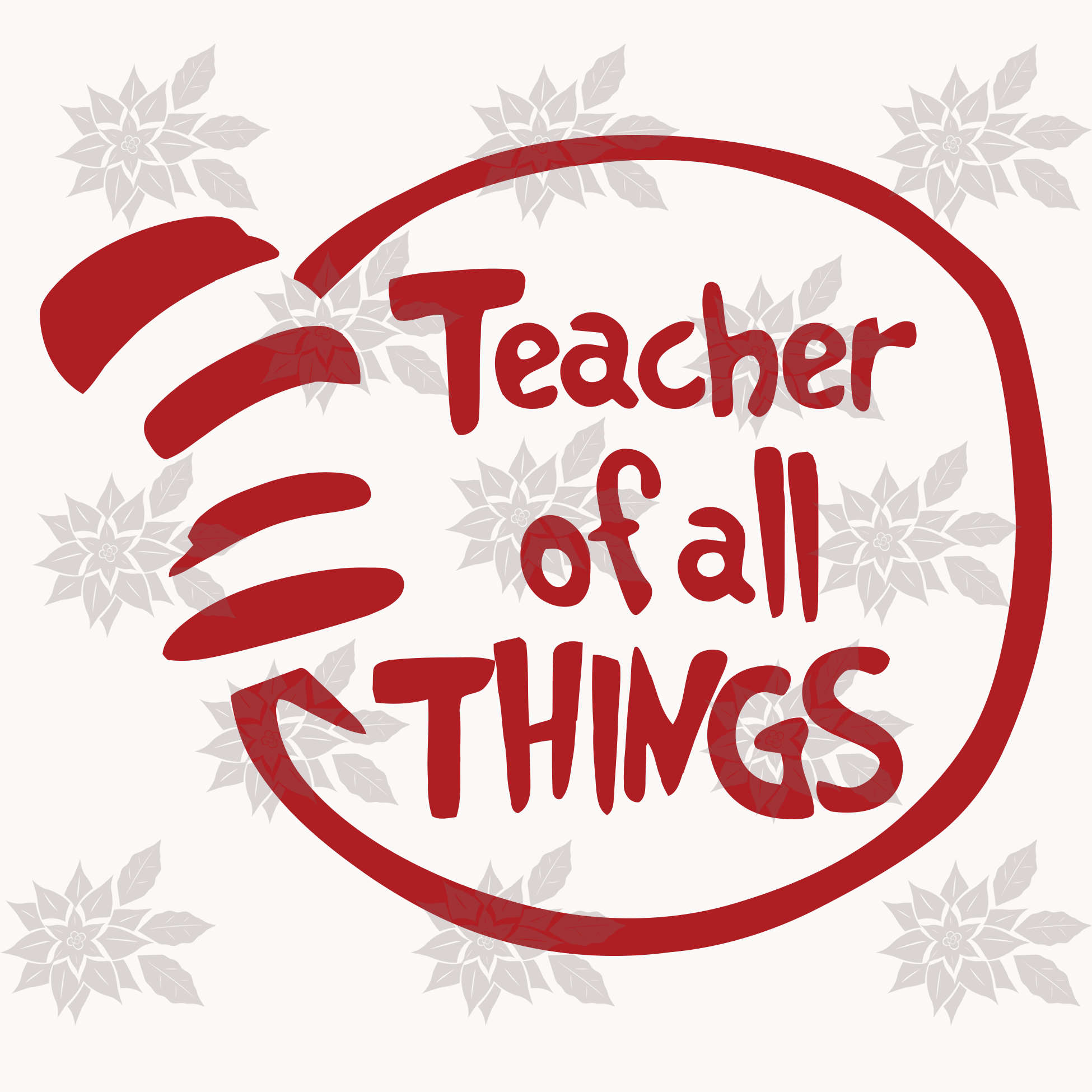 Teacher of all things svg,Dr Seuss SVG ,png,eps,pdf, dxf, Cricut, Silhouette Cut File, Instant Download