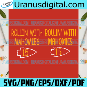 Rollin' With Mahomies, Kansas City Chiefs Svg, Kansas City Chiefs Logo Svg, City Svg, Kansas City Chiefs Gifts Svg, Chiefs Fan, Chiefs Svg, NFL Svg, Super Bowl Svg, Champions Svg, Football Svg