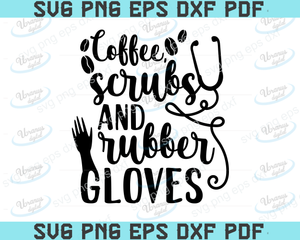 Coffee scrubs and rubber gloves SVG,SVG Files For Silhouette, Files For Cricut, SVG, DXF, EPS, PNG Instant Download