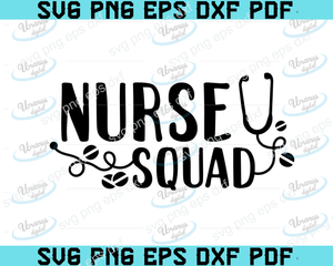 Nurse squad SVG,SVG Files For Silhouette, Files For Cricut, SVG, DXF, EPS, PNG Instant Download