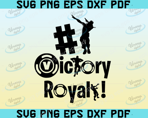 Victory royale SVG,SVG Files For Silhouette, Files For Cricut, SVG, DXF, EPS, PNG Instant Download