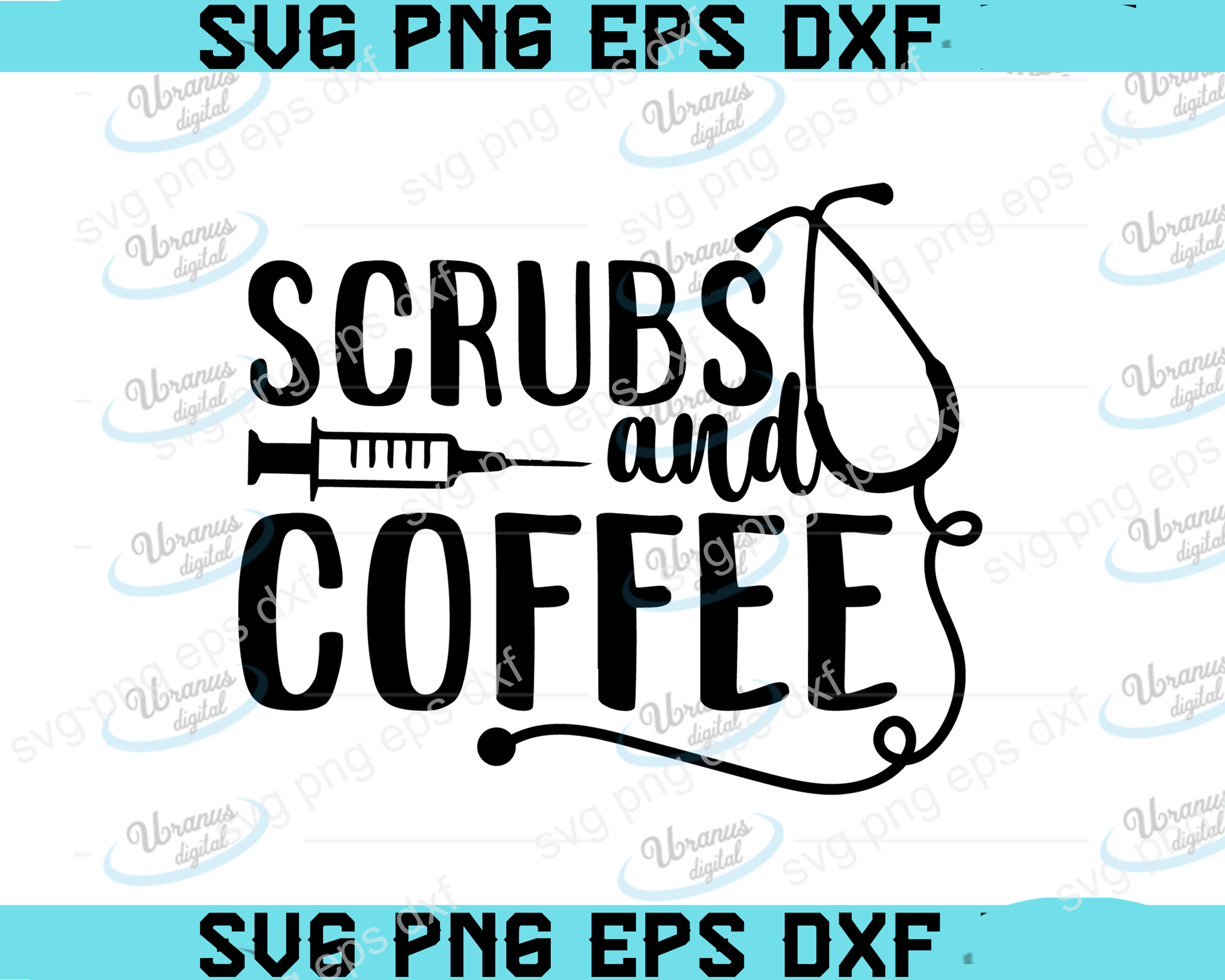 Scrubs and coffee SVG,SVG Files For Silhouette, Files For Cricut, SVG, DXF, EPS, PNG Instant Download