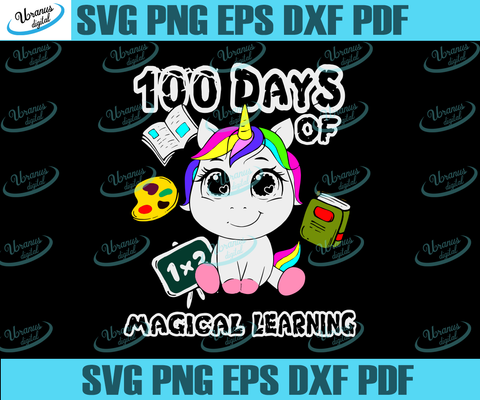 100 Days Of Magical Learning, Happy 100th Day Of School,100th Day Of School Svg,Happy 100th Day Of School,Back To School Svg