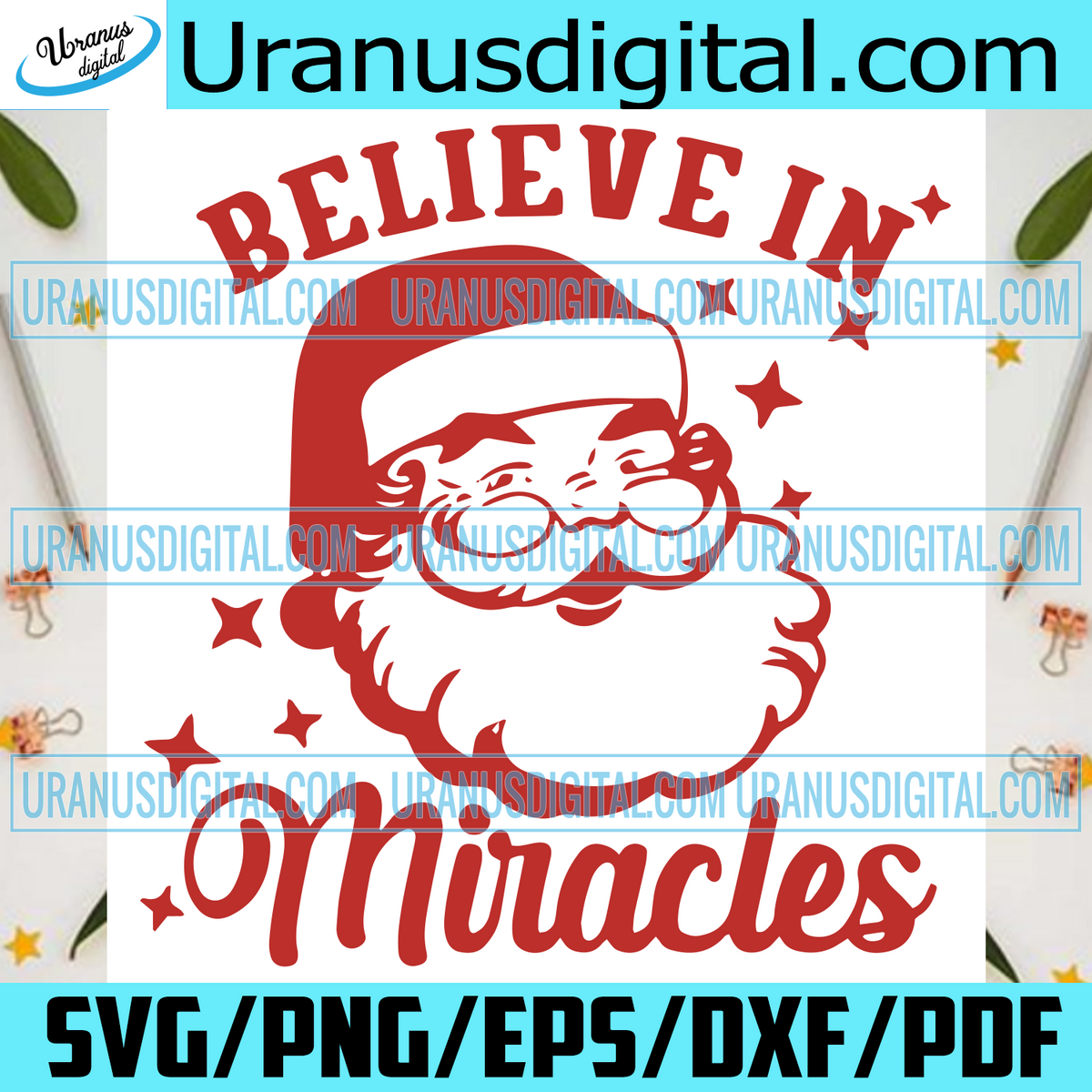 Believe In Miracle Christmas Svg Claus Svg Merry Christmas Svg Chr Uranusdigital