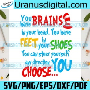 You Have Brains In Your Head Svg, Dr Seuss Svg, Dr Seuss Quotes, Best Quotes, Brains Svg, Cat In The Hat Svg, Dr Seuss Gifts, Dr Seuss Shirt, Thing 1 Thing 2 Svg, Lorax Svg, Across America Svg, Svg Cricut, Svg Designs