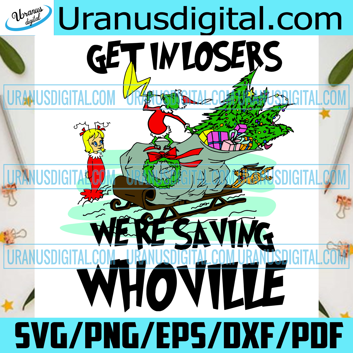 Get In Losers We Are Saving Whoville Svg, Christmas Svg, Xmas Svg, Merry Christmas, Christmas Gift, Christmas Grinch, Cindy Lou Who, Whoville, Grinch Svg, Grinchmas, Whoville Holiday, Grinch Saying