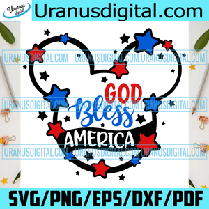 God Bless America Mickey Svg, Trending Svg, American Gift, America Svg, God Bless America, Patriotic Svg, 4th Of July, Independence Day, Mickey Mouse, Disney Mickey, Patriotic Quotes