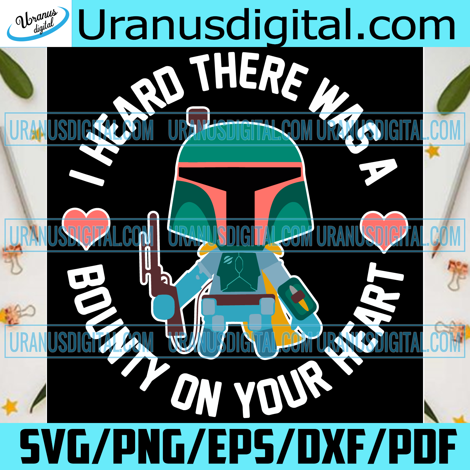 I Heard There Was A Bounty On Your Heart Svg, Trending Svg, Mandalorian Svg, Boba Fett Svg, Valentine Svg, Valentines Day Svg, Valentine Boba Fett, Valentine Star Wars, Star Wars Svg, Valentines Gifts