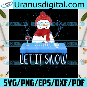 Let It Snow Snowman Png, Christmas Png, Xmas Png, Merry Xmas, Merry Christmas, Christmas Gift, Cute Snowman Png, Let It Snow, Snowmies Png, Snowman Png, Cocaine Png, Humor Snowman