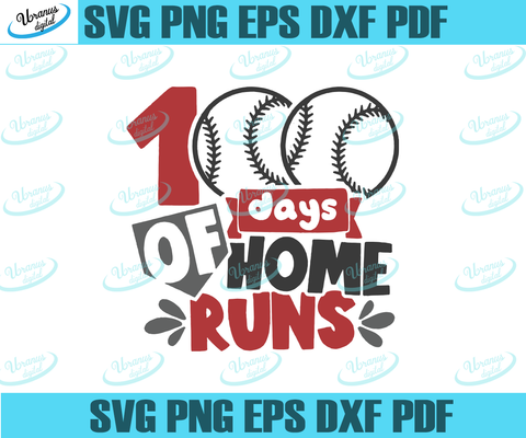100 days of home runs,Happy 100th day of school,100th day of school svg,Happy 100th day of school svg,back to school,baseball svg, baseball lover,love baseball, 100th days of school