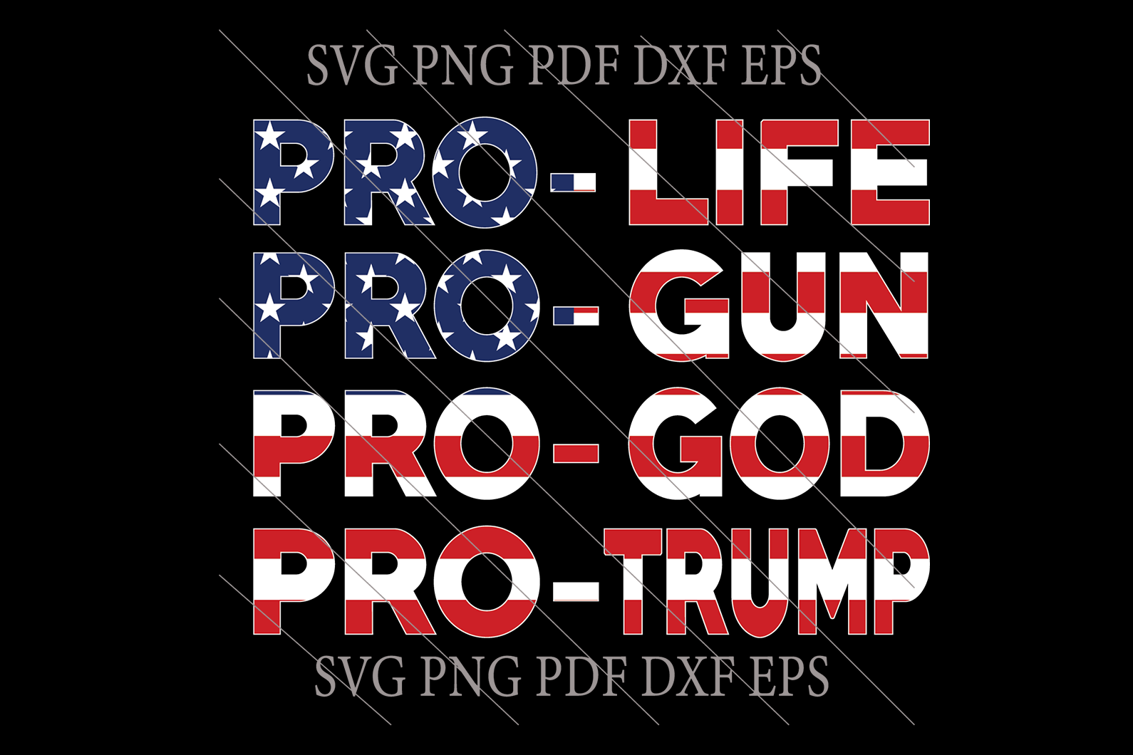 Pro trump SVG,SVG Files For Silhouette, Files For Cricut, SVG, DXF, EPS, PNG Instant Download
