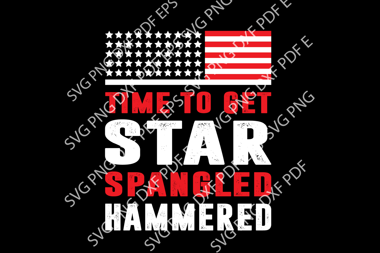 Time to get star spangled hammered SVG,SVG Files For Silhouette, Files For Cricut, SVG, DXF, EPS, PNG Instant Download