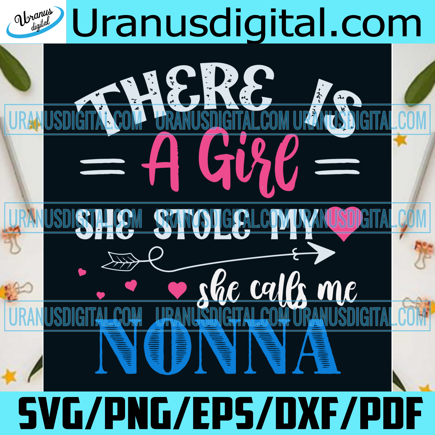 There Is A Girl She Stole My Heart She Calls Me Nonna Svg, Valentine Svg, Valentines Day Svg, Girl Svg, Stole Heart Svg, Nonna Svg, Valentine Gifts, Valentines Hearts Svg, Happy Valentines Day, Svg Clipart, Silhouette Svg, Cricut Svg Files