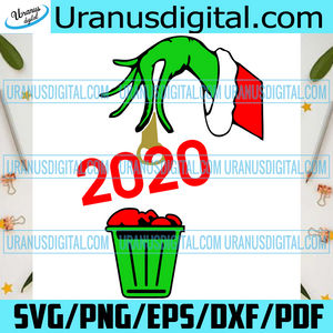 Throw 2020 In The Trash Svg, Christmas Svg, Xmas Svg, Merry Christmas, Christmas Gift, Quarantine, Quarantine Christmas, Covid Svg, Covid 19, Corona Svg, Christmas 2020, Grinch Svg, Grinch Hand