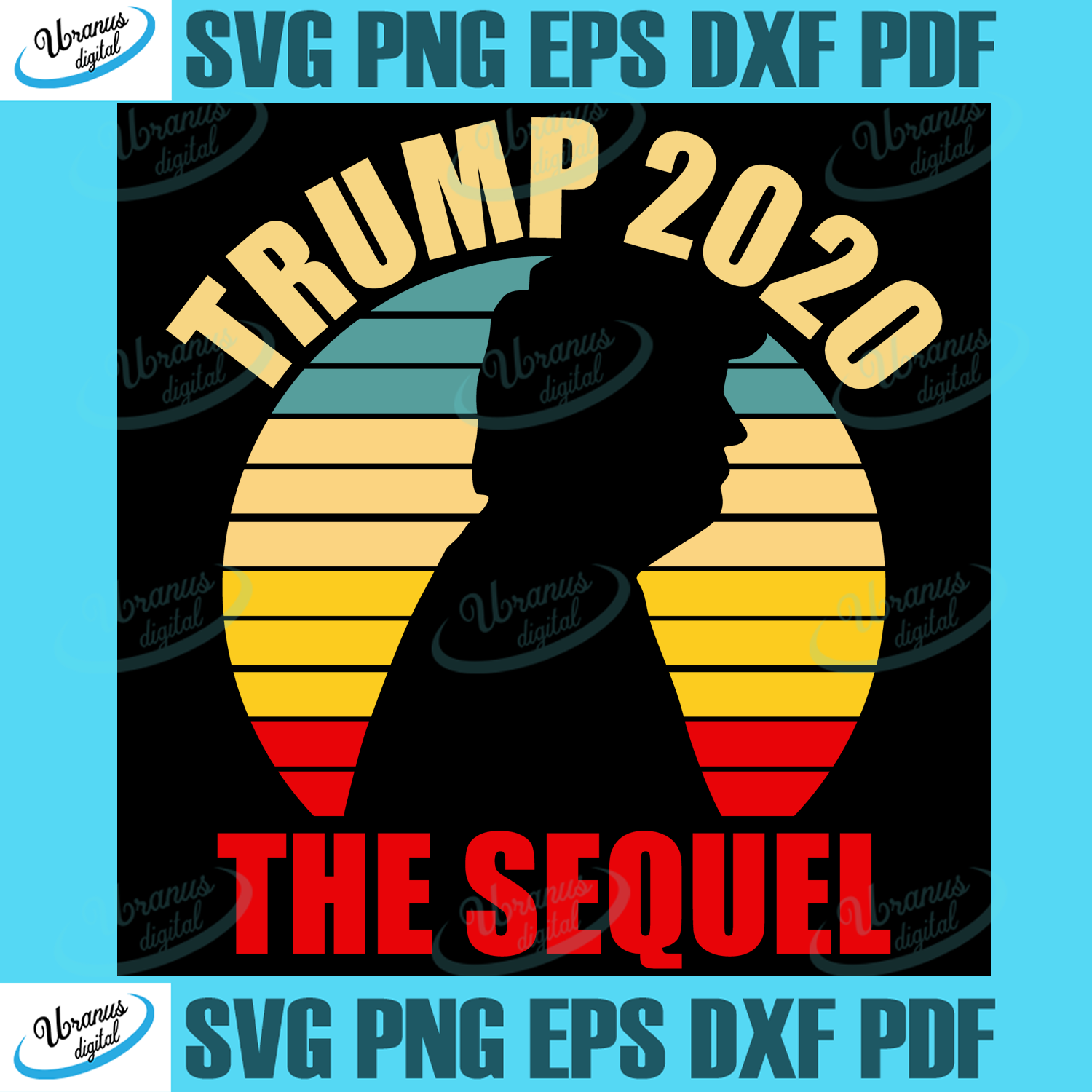 Trending Svg Svg Trump 2020 The Sequel Svg Trump 2020 Svg Make Liberals Cry Again Svg Trump 2020 Gift Donald Trump 2020 Svg Make America Svg Great Again Svg The Sequel Svg Svg Cricut Silhouette Svg