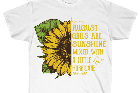 August girls are sunshine svg,born in august,august svg,sunflower svg,hurricane svg,gift for girl,august gift,girl gift,funny quotes,motivational quote,digital file, vinyl for cricut, svg cut files,svg clipart
