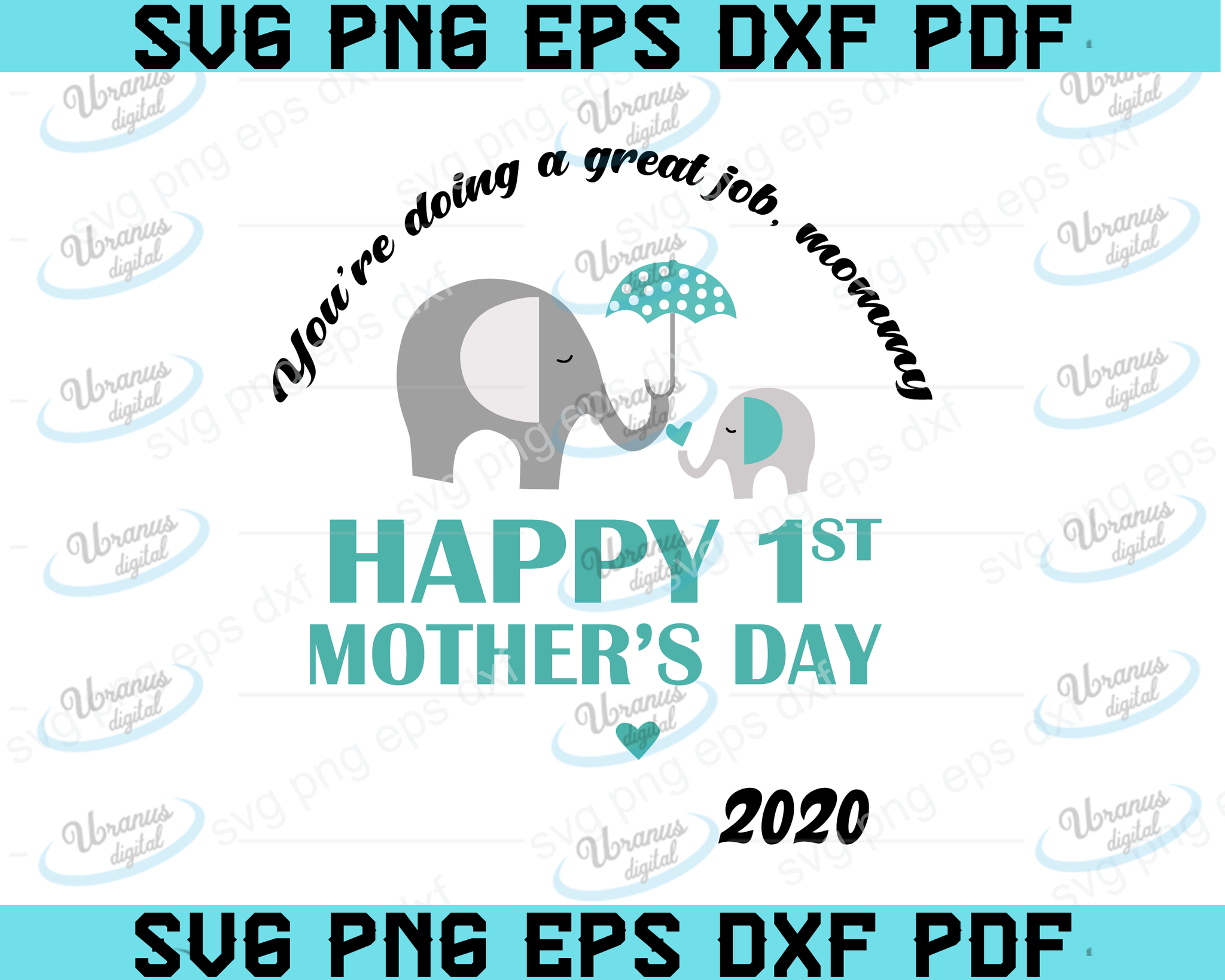 Free Happy first mothers day card by megan claire. You Re Doing A Great Job Mommy Happy 1st Mother S Day Svg Digital Do Uranusdigital SVG, PNG, EPS, DXF File