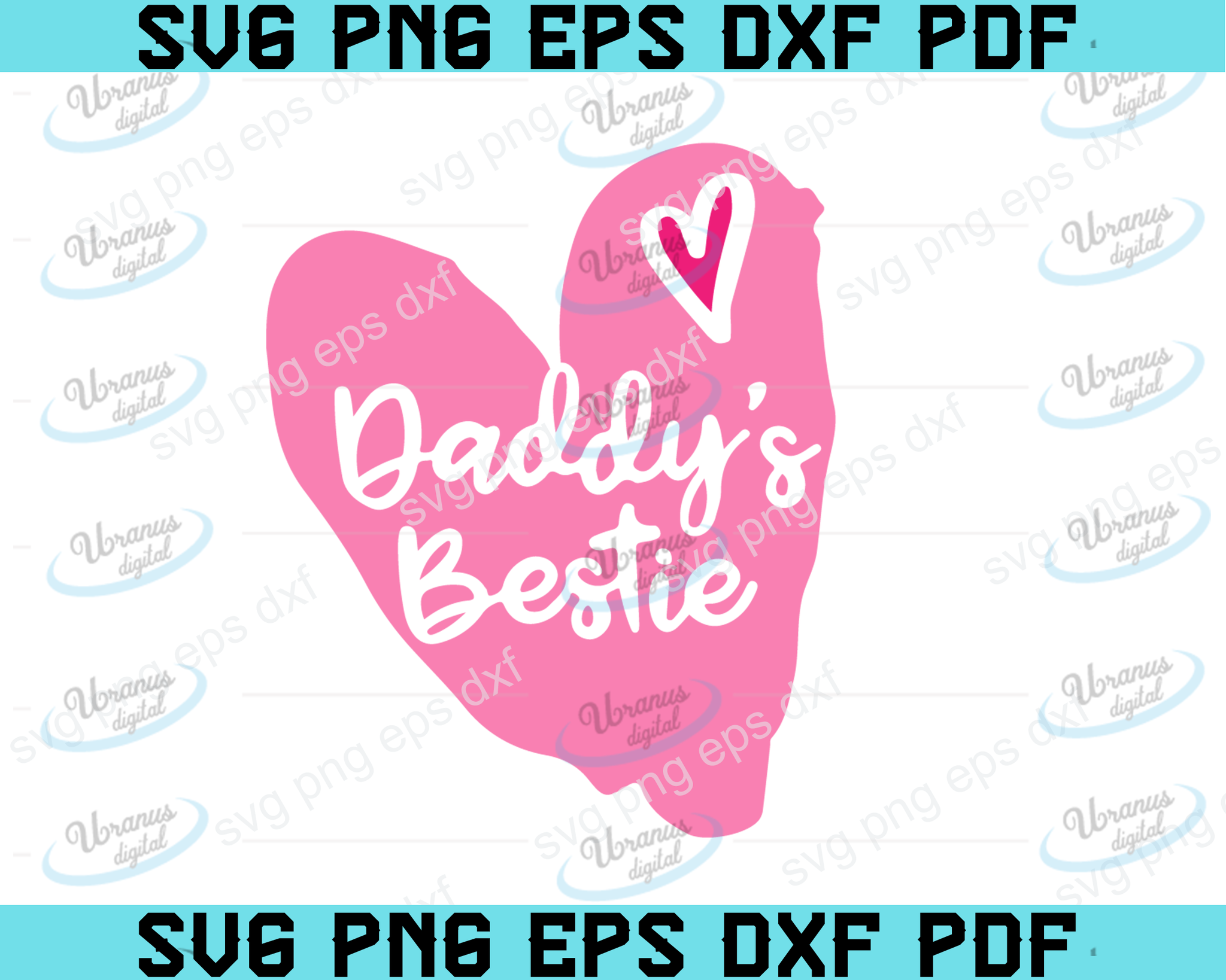 Daddy's bestie INSTANT DOWNLOAD svg, dxf and png for cricut