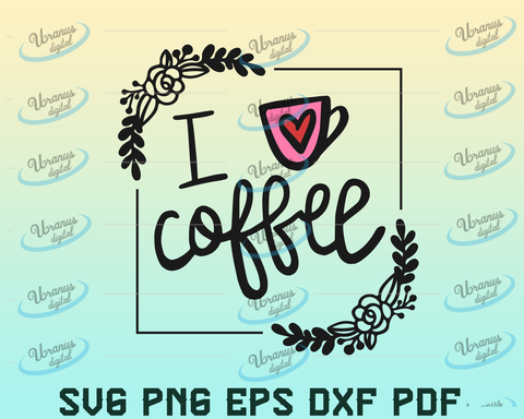 Coffee Cup svg , Coffee Love svg , Heart Coffee Cup svg,Coffee mug svg ,Cutting files, Silhouette & Cricut