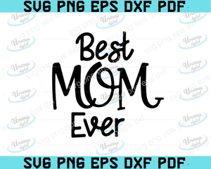 Best Mom Ever SVG, Mother's day svg, Blessed Mama svg, dxf and png instant download, Mom Life svg, Mom Quote svg, momlife svg, Wife Mom Boss