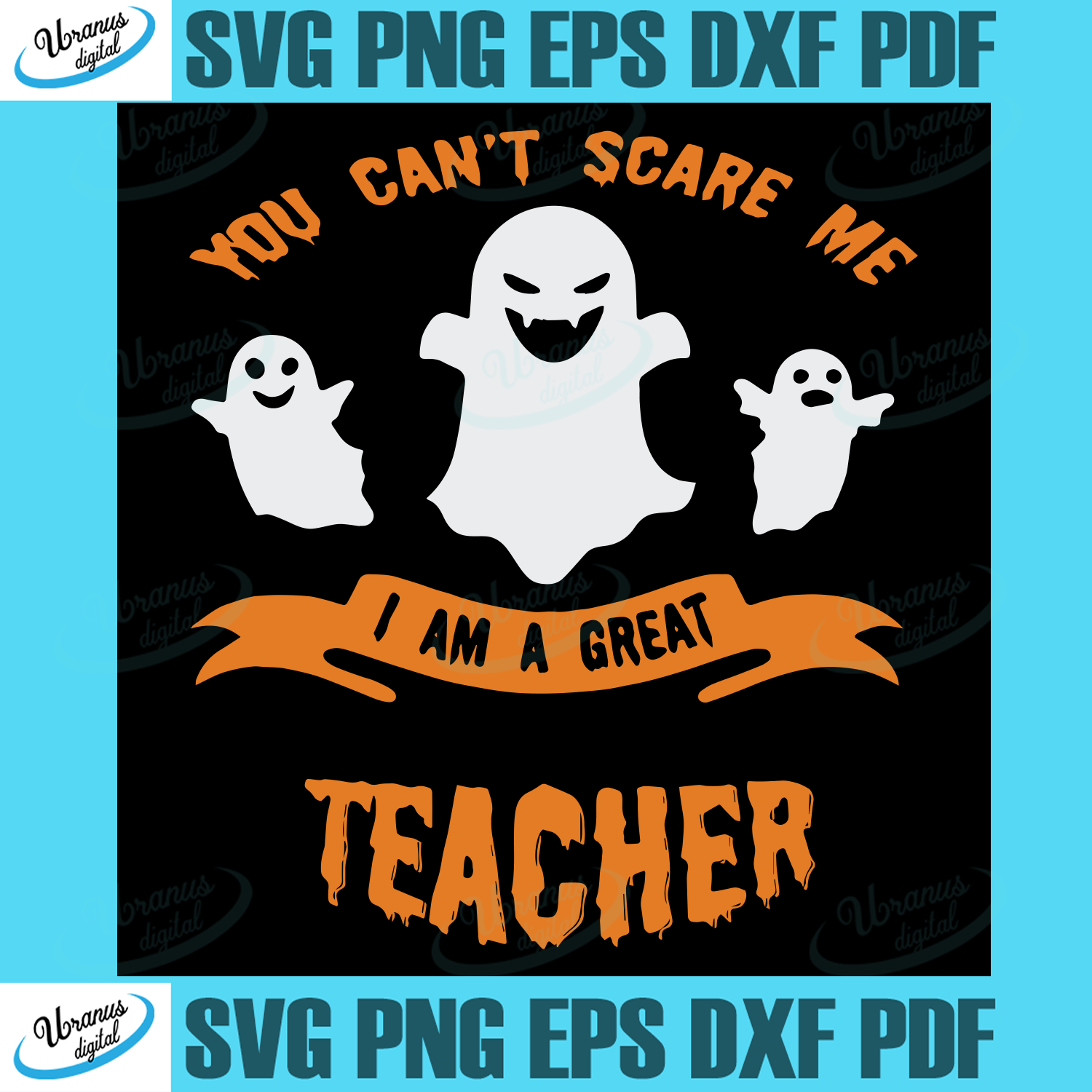 You Can T Scare Me I Am A Great Teacher Halloween Svg Halloween Shirt Halloween Party