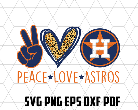 Peace love astros SVG,SVG Files For Silhouette, Files For Cricut, SVG, DXF, EPS, PNG Instant Download