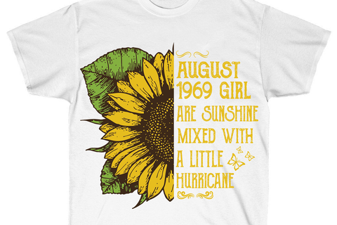 August 1969 girls are sunshine svg,born in august 1969,august svg,sunflower svg,hurricane svg,gift for girl,august gift,girl gift,funny quotes,motivational quote,digital file, vinyl for cricut, svg cut files, svg clipart