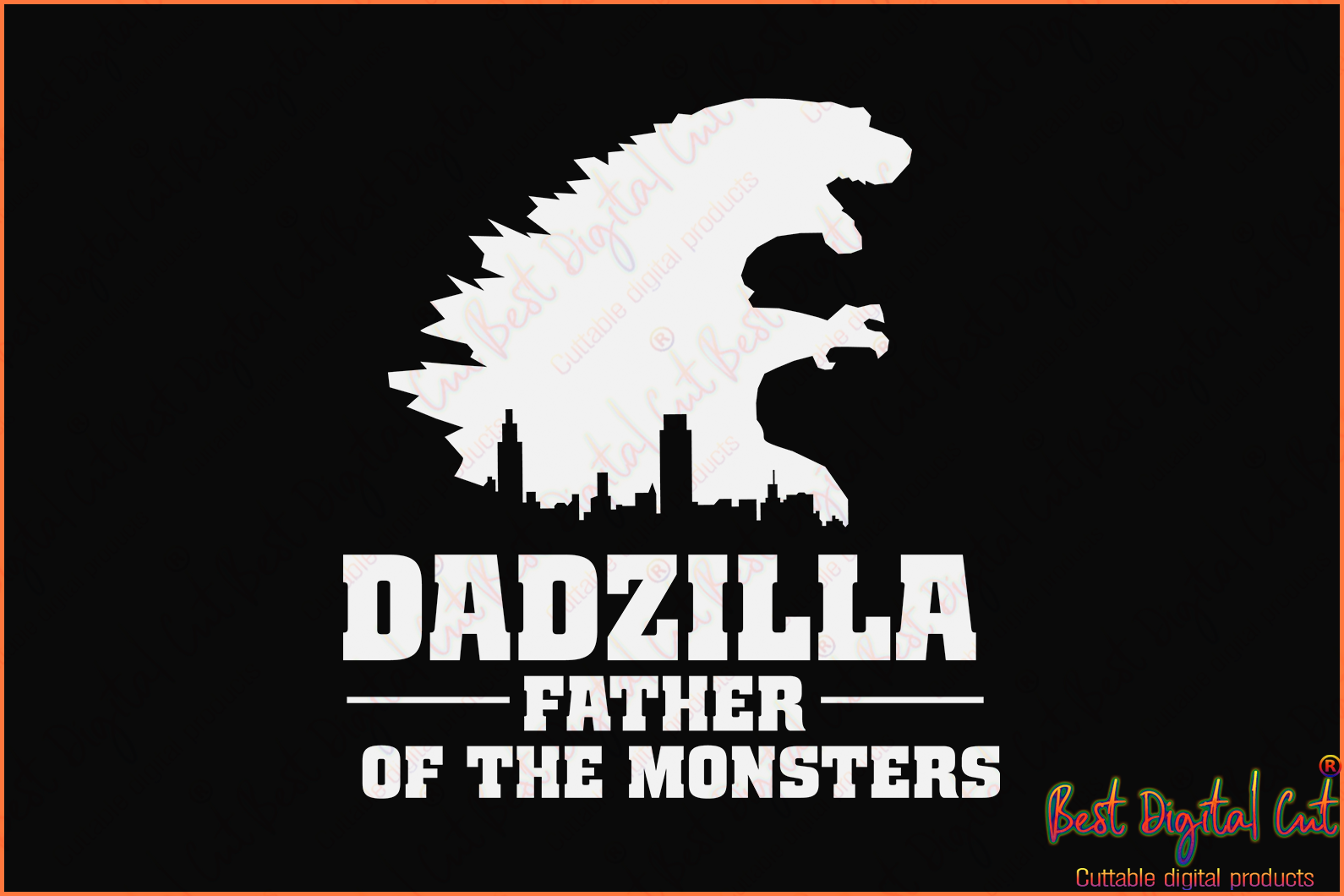 Dadzilla father of the monsters, grandfather svg, grandfather gift, grandad svg,gift for father,love father, monster svg, monster svg, monster shirt,  cute monster svg,lover monster,