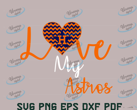 Love my astros SVG,SVG Files For Silhouette, Files For Cricut, SVG, DXF, EPS, PNG Instant Download