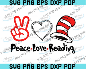 Peace. Love. Reading.  svg,Peace love Reading Read Across America ,Dr Seuss Svg,Digital File