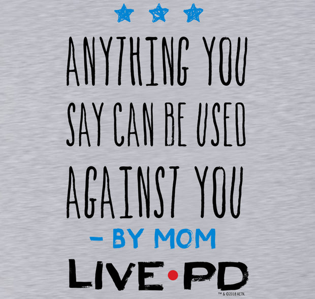 Live PD By Mom Toddler Short Sleeve T-Shirt