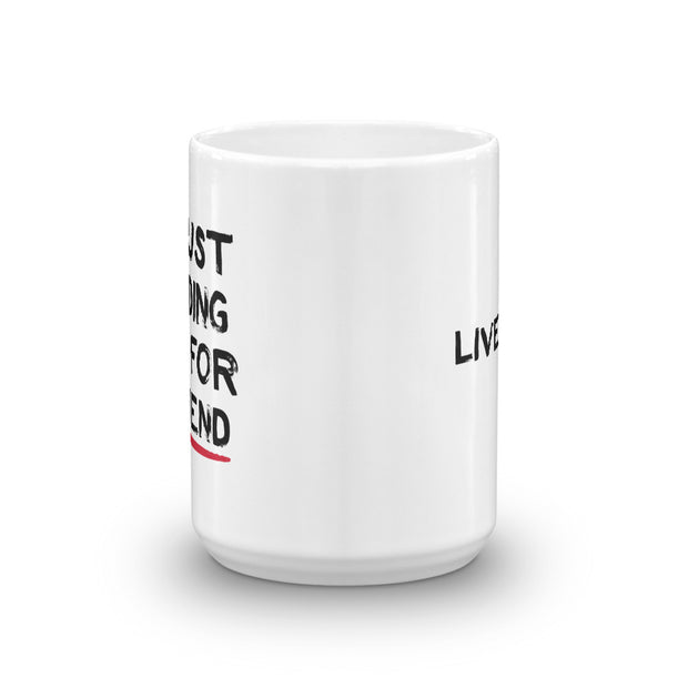 Live PD I'm Just Holding This for a Friend White Mug