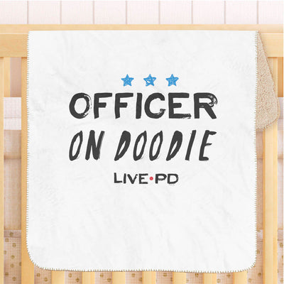 Live PD Officer on Doodie Baby Sherpa Blanket