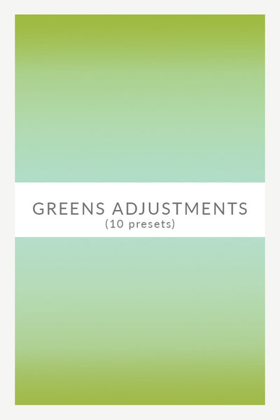10-Preset Spring Greens Adjustments