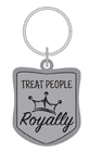 Treat People Royally Key Ring