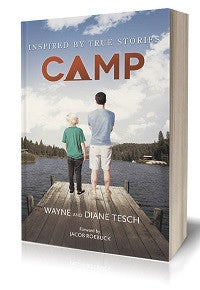 CAMP - The Book Inspired by True Stories From Royal Family KIDS' Camp