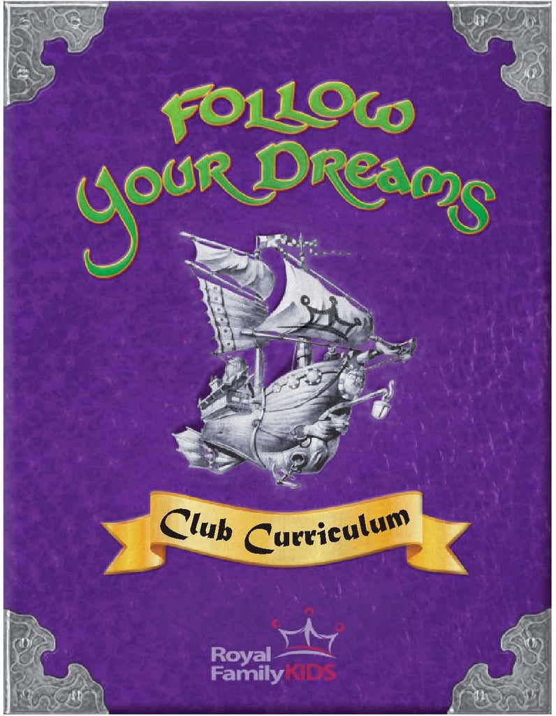Follow Your Dreams - Curriculum