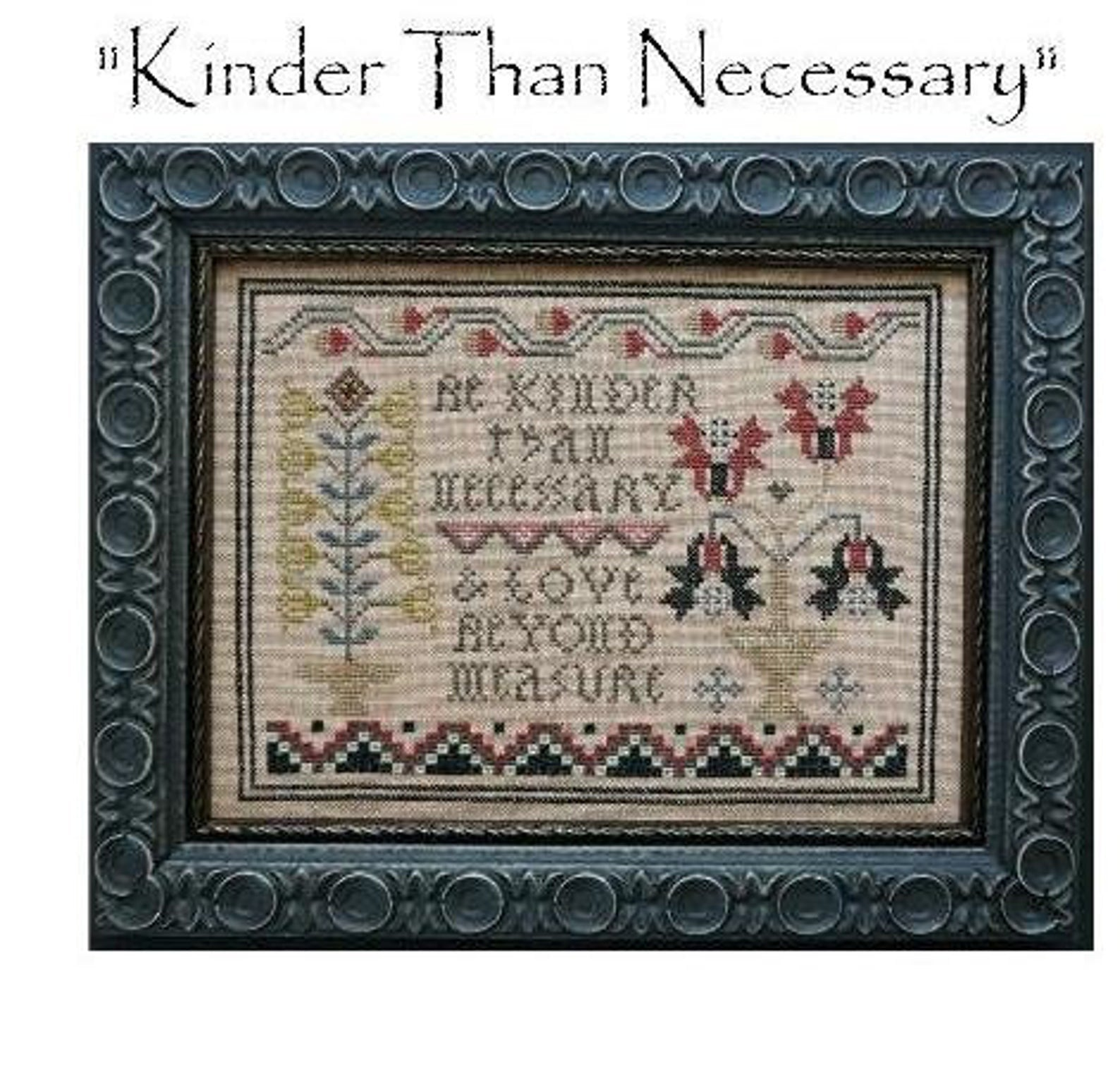 Kinder Than Necessary