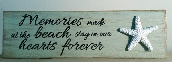 Memories made at the Beach Table Top  Sign