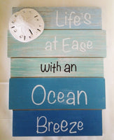 Lifes at Ease Sign with Sand dollar bling