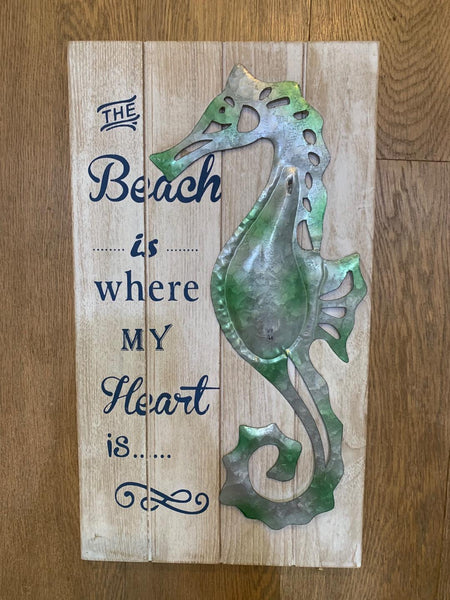Sea Horse Sign The Beach is where my heart is