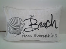 The Beach Fixes Everything Pillow